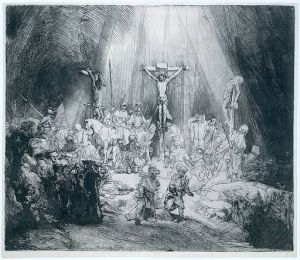 Rembrandt (1606-1669) The Three Crosses drypoint and burin on paper, 1653 Amsterdam, Rijksmuseum