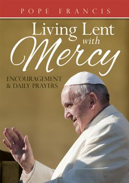 Pope-Francis-Living-Lent-With-Mercy